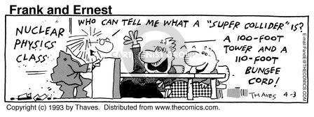 Comic Strip Bob Thaves Tom Thaves  Frank and Ernest 1993-04-03 bungee