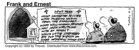 Comic Strip Bob Thaves Tom Thaves  Frank and Ernest 1993-04-09 guy