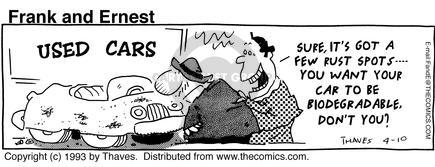 Comic Strip Bob Thaves Tom Thaves  Frank and Ernest 1993-04-10 auto