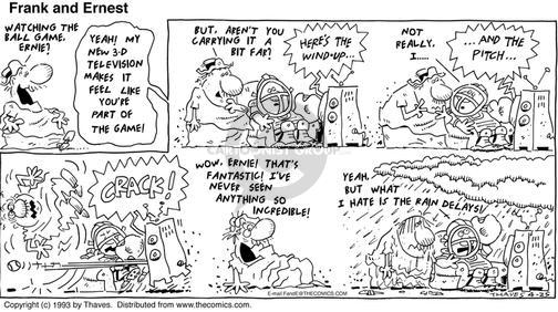 Comic Strip Bob Thaves Tom Thaves  Frank and Ernest 1993-04-25 delay