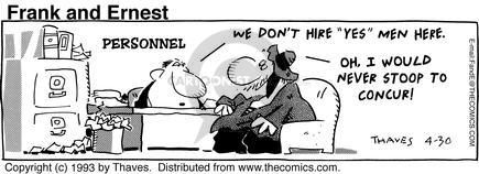 Comic Strip Bob Thaves Tom Thaves  Frank and Ernest 1993-04-30 employee