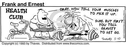 Comic Strip Bob Thaves Tom Thaves  Frank and Ernest 1993-05-10 fitness instructor