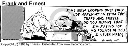 Comic Strip Bob Thaves Tom Thaves  Frank and Ernest 1993-06-02 employee
