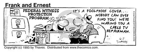 Comic Strip Bob Thaves Tom Thaves  Frank and Ernest 1993-06-07 technician