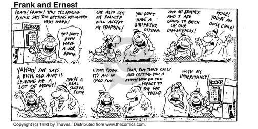 Cartoonist Bob Thaves Tom Thaves  Frank and Ernest 1993-06-27 have fun