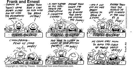Comic Strip Bob Thaves Tom Thaves  Frank and Ernest 1993-08-08 turn