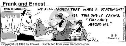 Comic Strip Bob Thaves Tom Thaves  Frank and Ernest 1993-08-09 personal finance