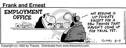 Comic Strip Bob Thaves Tom Thaves  Frank and Ernest 1993-08-19 yet