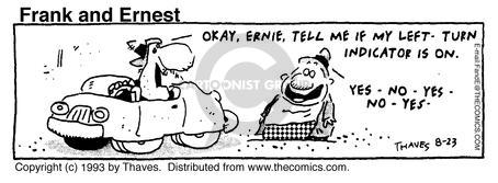 Comic Strip Bob Thaves Tom Thaves  Frank and Ernest 1993-08-23 turn