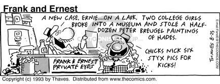 Comic Strip Bob Thaves Tom Thaves  Frank and Ernest 1993-08-25 prank