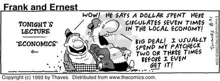 Cartoonist Bob Thaves Tom Thaves  Frank and Ernest 1993-08-31 money