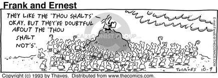 "The like the ""Thou shalts"" okay, but theyre doubtful and the ""thou shalt nots""."