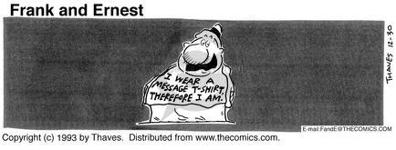 Comic Strip Bob Thaves Tom Thaves  Frank and Ernest 1993-12-30 sign