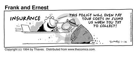 Comic Strip Bob Thaves Tom Thaves  Frank and Ernest 1994-01-14 insurance claim