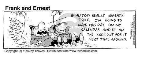 Comic Strip Bob Thaves Tom Thaves  Frank and Ernest 1994-01-26 relaxation