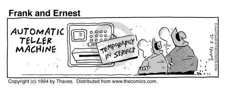 Comic Strip Bob Thaves Tom Thaves  Frank and Ernest 1994-02-12 downtime