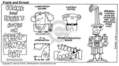 Cartoonist Bob Thaves Tom Thaves  Frank and Ernest 1994-02-20 George Washington