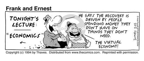 Cartoonist Bob Thaves Tom Thaves  Frank and Ernest 1994-02-25 recession