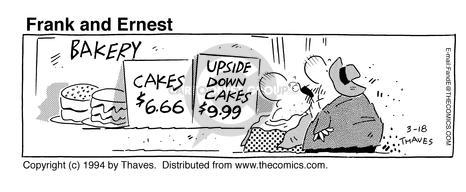 Cartoonist Bob Thaves Tom Thaves  Frank and Ernest 1994-03-18 pastry