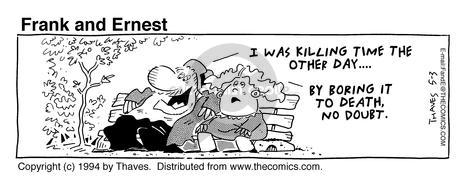 Comic Strip Bob Thaves Tom Thaves  Frank and Ernest 1994-05-03 idle