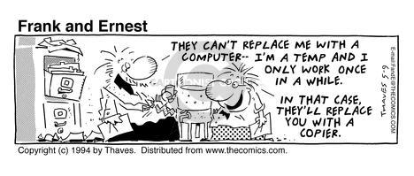 Comic Strip Bob Thaves Tom Thaves  Frank and Ernest 1994-05-09 employee