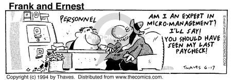 Comic Strip Bob Thaves Tom Thaves  Frank and Ernest 1994-06-17 job interview