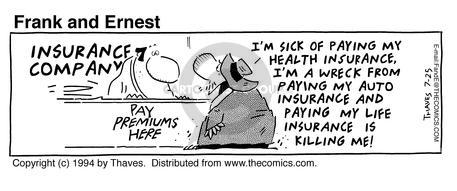 Comic Strip Bob Thaves Tom Thaves  Frank and Ernest 1994-07-25 insurance payment
