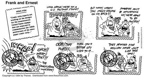 Cartoonist Bob Thaves Tom Thaves  Frank and Ernest 1994-08-21 postal worker