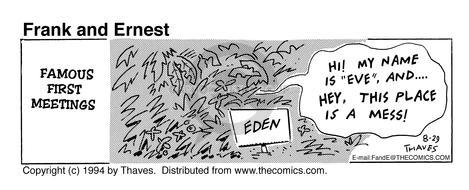 Comic Strip Bob Thaves Tom Thaves  Frank and Ernest 1994-08-29 Eve