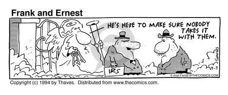 Comic Strip Bob Thaves Tom Thaves  Frank and Ernest 1994-09-03 death and taxes