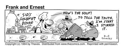 Comic Strip Bob Thaves Tom Thaves  Frank and Ernest 1994-09-13 truth