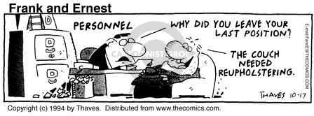 Comic Strip Bob Thaves Tom Thaves  Frank and Ernest 1994-10-17 job interview