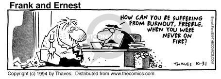 Cartoonist Bob Thaves Tom Thaves  Frank and Ernest 1994-10-31 workout