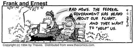 Comic Strip Bob Thaves Tom Thaves  Frank and Ernest 1994-11-04 bad news