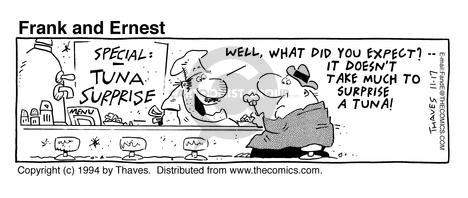 Comic Strip Bob Thaves Tom Thaves  Frank and Ernest 1994-11-17 tuna