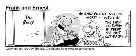 Cartoonist Bob Thaves Tom Thaves  Frank and Ernest 1994-12-06 layoff