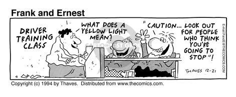 Comic Strip Bob Thaves Tom Thaves  Frank and Ernest 1994-12-21 caution