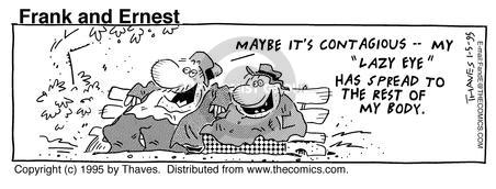 Comic Strip Bob Thaves Tom Thaves  Frank and Ernest 1995-01-05 sluggish