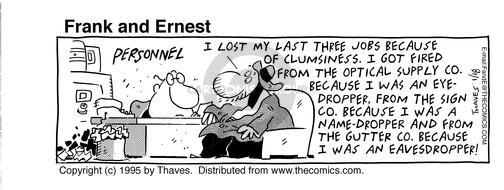 Comic Strip Bob Thaves Tom Thaves  Frank and Ernest 1995-01-18 employment work