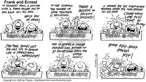 Cartoonist Bob Thaves Tom Thaves  Frank and Ernest 1995-01-29 repayment
