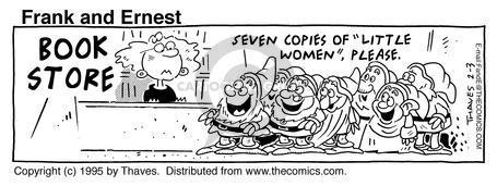 Cartoonist Bob Thaves Tom Thaves  Frank and Ernest 1995-02-03 Snow White