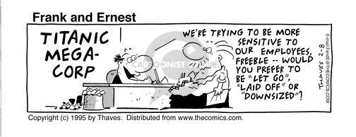 Comic Strip Bob Thaves Tom Thaves  Frank and Ernest 1995-02-08 employment work