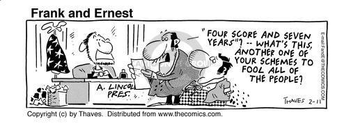 Cartoonist Bob Thaves Tom Thaves  Frank and Ernest 1995-02-11 Abraham