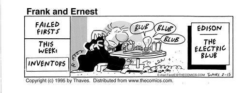 Cartoonist Bob Thaves Tom Thaves  Frank and Ernest 1995-02-15 Thomas Edison