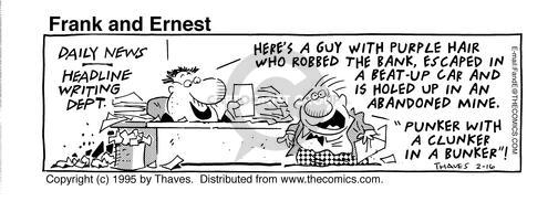 Comic Strip Bob Thaves Tom Thaves  Frank and Ernest 1995-02-16 rob