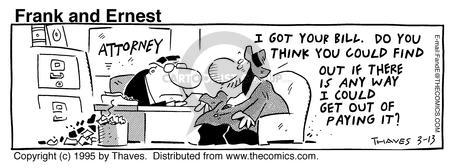 Comic Strip Bob Thaves Tom Thaves  Frank and Ernest 1995-03-13 legal fee