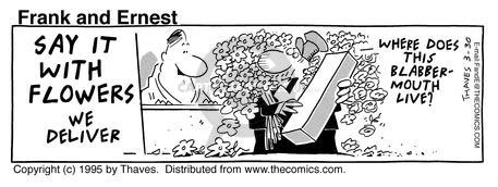 Comic Strip Bob Thaves Tom Thaves  Frank and Ernest 1995-03-30 florist