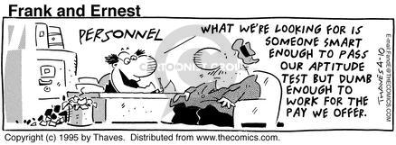 Comic Strip Bob Thaves Tom Thaves  Frank and Ernest 1995-04-10 executive pay