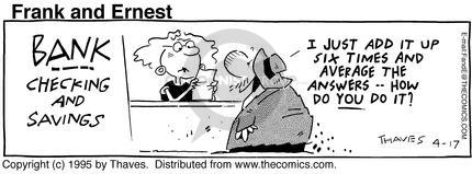 Comic Strip Bob Thaves Tom Thaves  Frank and Ernest 1995-04-17 lender