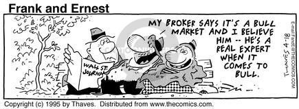 Comic Strip Bob Thaves Tom Thaves  Frank and Ernest 1995-04-18 stock broker